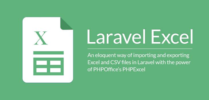 Xử lý file exel trong laravel với package Maatwebsite/Laravel-Excel